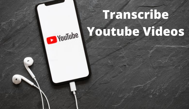 Transcribe Youtube Videos